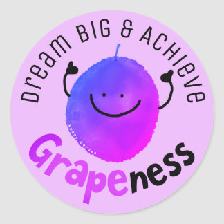 Positive Grape Pun - Achieve Grapeness Classic Round Sticker