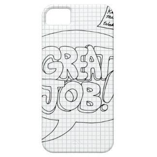 Positive Job Reinforcement Messages iPhone 5 Cases