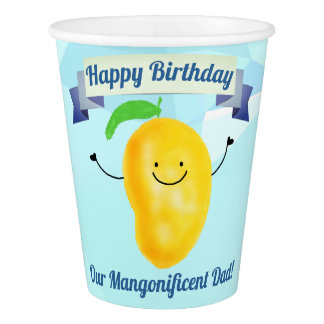 Positive Mango Pun - Birthday Mangonificent Dad Paper Cup