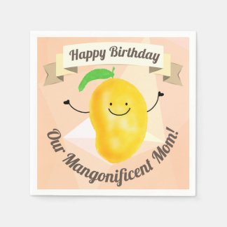 Positive Mango Pun - Birthday Mangonificent Mom Napkin