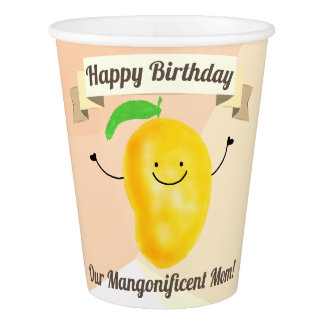 Positive Mango Pun - Birthday Mangonificent Mom Paper Cup