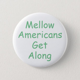 Positive message of unity 2 inch round button