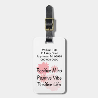 Positive Mind, Positive Vibe, Positive Life Quote Luggage Tag