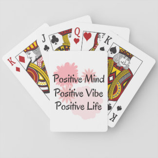 Positive Mind, Positive Vibe, Positive Life Quote Playing Cards