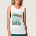 POSITIVE Mind POSITIVE Vibes POSITIVE Life Tank Top