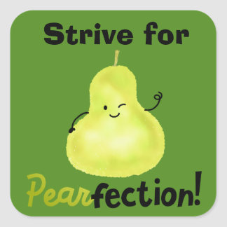 Positive Pear Pun - Pearfection Square Sticker