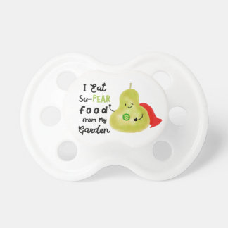 Positive Pear Pun - SuPear Food from my Garden Pacifier