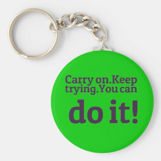 POSITIVE QUOTES MOTIVATIONAL CARRY ON KEEP TRYING BASIC ROUND BUTTON KEYCHAIN