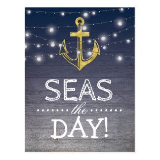 Positive Rustic Nautical | Seas the Day Postcard