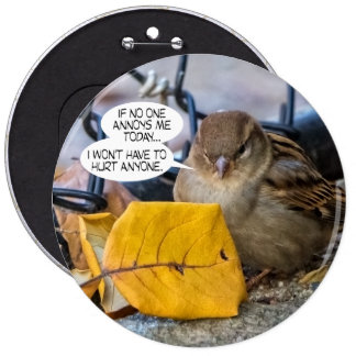 Positive Sparrow 6 Inch Round Button