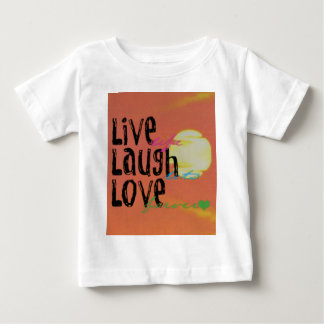 Positive Sunshine Live Laugh Love Quote Baby T-Shirt