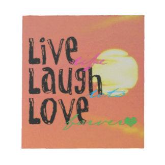 Positive Sunshine Live Laugh Love Quote Notepad