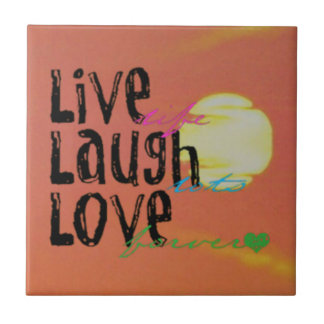 Positive Sunshine Live Laugh Love Quote Tile