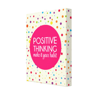 Positive Thinking Quote Canvas Print