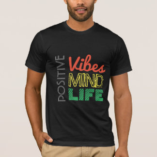 POSITIVE-VIBES_MIND_LIFE T-Shirt