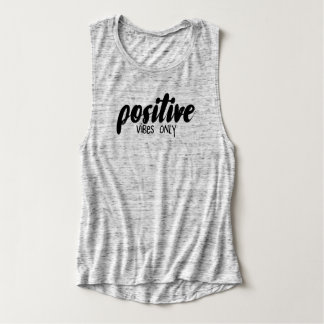 Positive Vibes Only Ladies Tank Top