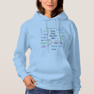 Positive Words Quote Resist Hate Hoodie
