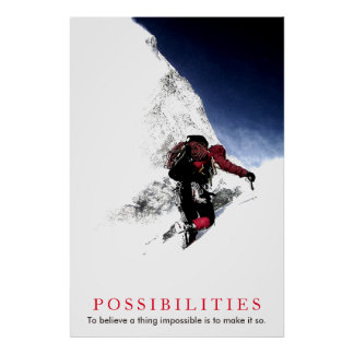 Possibilities Quote Mountaineer at Top Poster