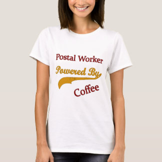 Postal Worker Powered By Coffee T-Shirt
