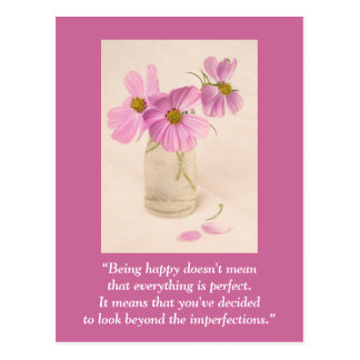 "Postcard ""Being happy doesn't mean ..."""