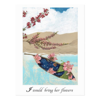 Postcard - I would bring her flowers