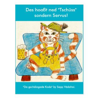 "Postcard it is not called ""bye"" but Servus!"