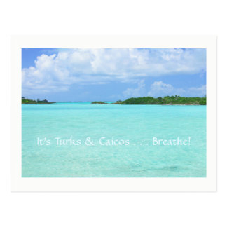 "postcard/ ""It's Turks & Caicos. . .Breathe!"" Postcard"