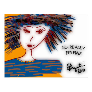 Postcard - No, Really I'm Fine -