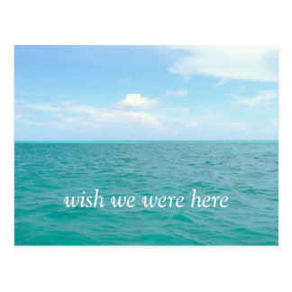 "POSTCARD, ""WISH WE WERE HERE"" CARIBBEAN SEASCAPE POSTCARD"
