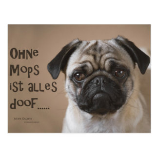 """Postcard """"without pug is stupid everything """""""