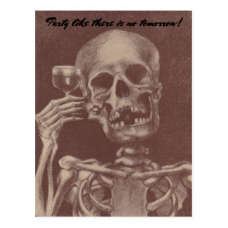 Postcards Skeleton Party Like There is no tomorrow