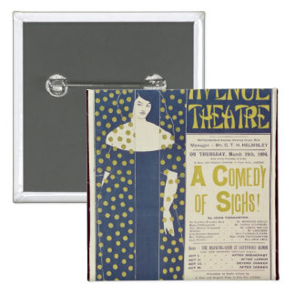 Poster advertising A Comedy of Sighs 2 Inch Square Button
