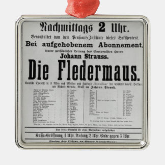Poster advertising Die Fledermaus by Johann Silver-Colored Square Ornament