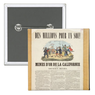 Poster advertising the gold mines in California 2 Inch Square Button
