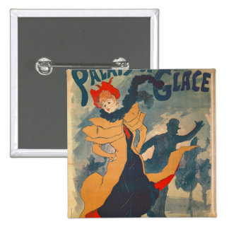 Poster advertising the Palais de Glace 2 Inch Square Button