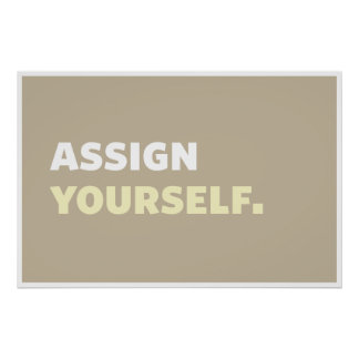 Poster Assign Yourself