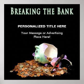 POSTER - BREAKING THE BANK - PIGGY BANK BROKEN