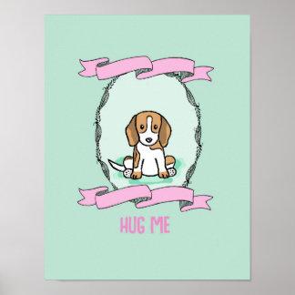 Poster Dog Hug me Home Decoration
