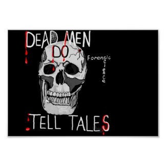 poster for Forensic science lovers skull and quote