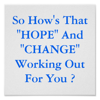 "poster  ""HOPE"" And ""CHANGE"""