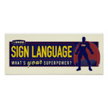Poster. I know ASL.
