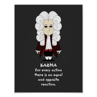 Poster. Karma & Newton's 3rd Law (Dark Background) Poster