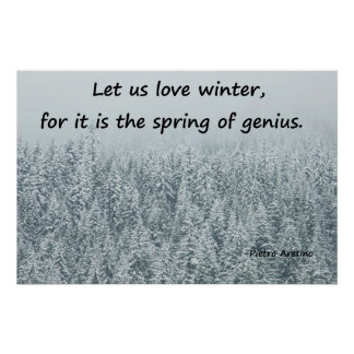 Poster of Snow-covered Trees with Quote