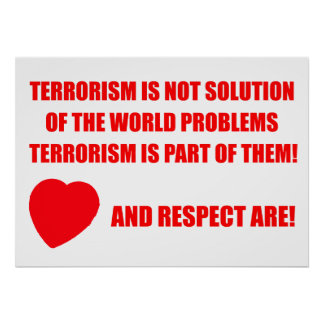 Poster, to proclaim NO to world terrorism Poster