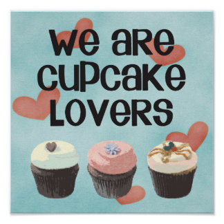 "Poster ""WE PLOWS CUPCAKE LOVERS """