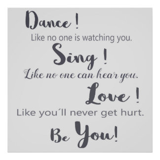 """Poster with label: To """"dance, sing love! Is you """""""