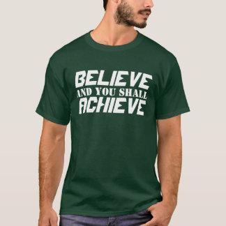 Postive Belief T-Shirt