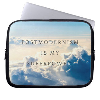 Postmodernism is my Super Power Laptop Sleeve