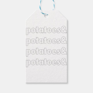Potatoes & Potatoes & Potatoes Gift Tags