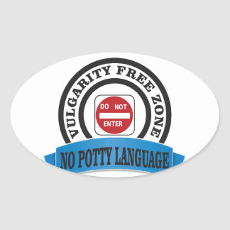 potty language do not enter oval sticker
